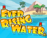 Ever Rising Water